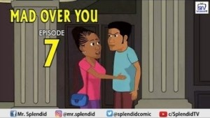 Video (Animation): Splendid TV – Mad Over You Episode 7